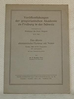Das älteste alemannische Hymnar mit Noten Kodex 366 (472) Einsiedeln (XII. Jahrhundert) mit ...