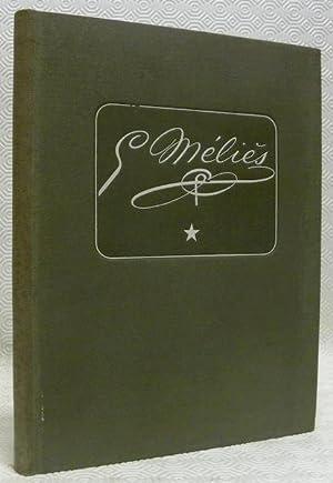 Georges Méliès Mage et ?mes mémoires par: Bessy, Maurice. -