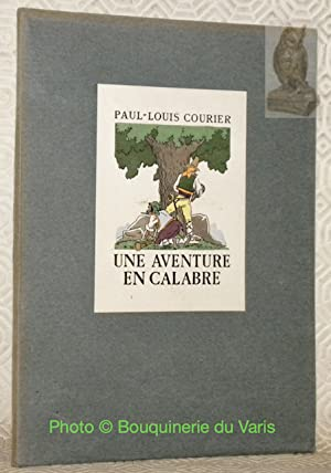 Une aventure en Calabre. Illustrations de Maurice: COURIER, Paul-Louis.
