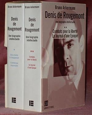 Denis de Rougemont. Une biographie intellectuelle. Préface de Martine de Rougement.Tome I : ...