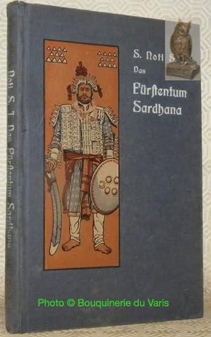 Das Fürstentum Sardhana. Geschichte eines deutschen Abenteurers: NOTI, Severin.