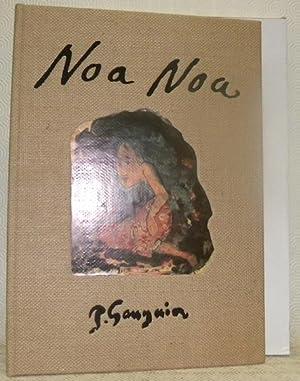 Noa Noa P. Gauguin. Réalisé et présenté par Gilles Artur, Jean-Pierre Fourcade, Jean-Pierre Zingg.:...