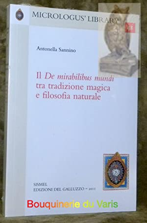 Il De mirabilibus mundi tra tradizione magica: SANNINO, Antonella.