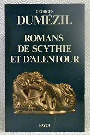 Romans de Scythie et d?Alentour. Collection : DUMEZIL, Georges.
