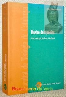 Mestre dels pobles. Una teologia de Pau,: SANCHEZ BOSCH, Jordi.