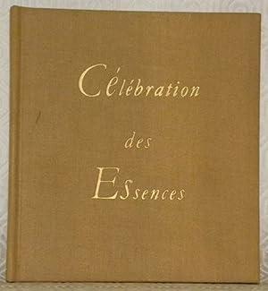 Célébration des Essences.: JEHANNO, Xavier.