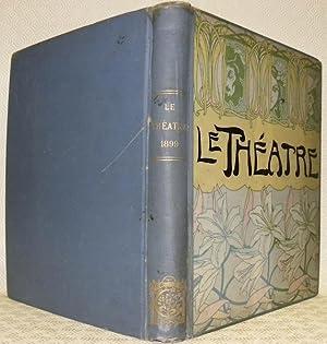 Le Théatre. Revue Mensuelle Illustrée. Deuxième année,