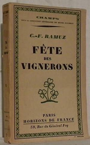 Fête des Vignerons. Collection Champs.: RAMUZ, C.-F.