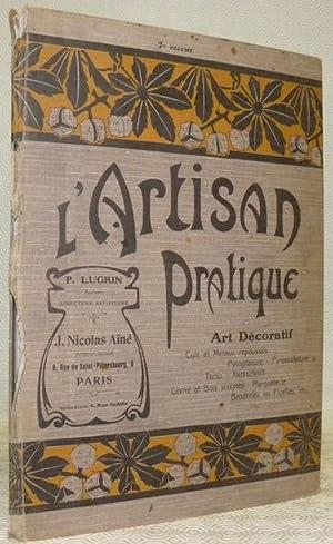 L?artisan pratique. Art décoratif. Cuir et métaux: LUGRIN, P.