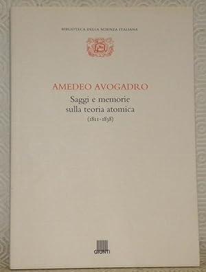 Amedeo Avogadro. Saggi e memorie sulla teoria atomica (1811 - 1838). Biblioteca della scienza ...