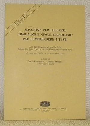 Macchine per leggere. Tradizioni e nuove technologie: LEONARDI, Claudio. -