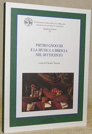Pietro Gnocchi e la musica a Brescia: TOSCANI, Claudio.
