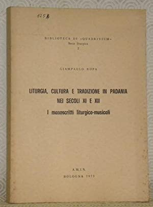 Liturgia, cultura e tradizione in Padania nei: ROPA, Giampaolo.