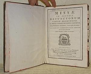 Missae in agenda defunctorum tantum deservientes. Ex