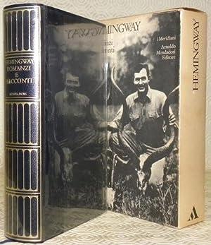 Ernest Hemingway. Romanzi e racconti.: HEMINGWAY, Ernest. -