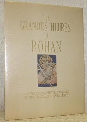 Les grandes heures de Rohan.Les trésors de: PORCHER, Jean.