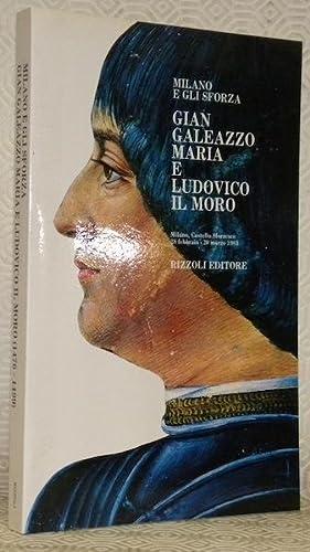 Milano e gli sforza. Gian Galeazzo Maria: BOLOGNA, Giulia.