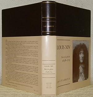 Louis XIV, Roi de gloire. Collection: ?Personnages?.: LABATUT, Jean-Pierre.