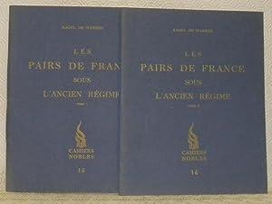 Les pairs de France sous l?ancien régime.: WARREN, Raoul de.