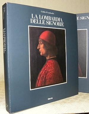 Civiltà di Lombardia. La Lombardia delle signorie.