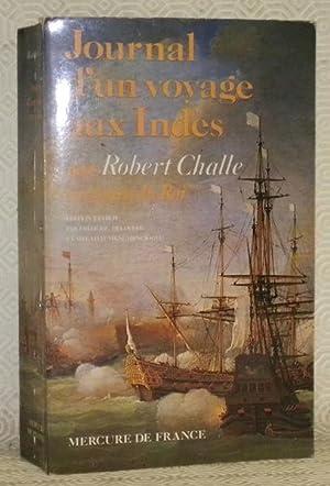 Journal d?un voyages fait aux Indes orientales,: CHALLE, Robert.