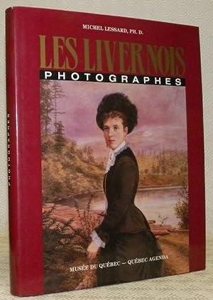 Les livernois, photographes.: LESSARD, Ph. D.
