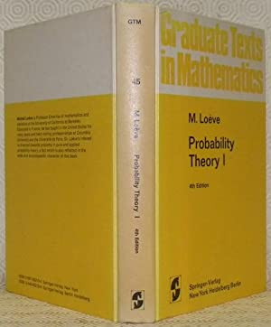 Probability Theory I. 4th Edition.: LOEVE, M.