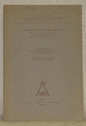 Lambertus qui librum fecit. Een codicologische studie: DEROLEZ, Dr. Albert.