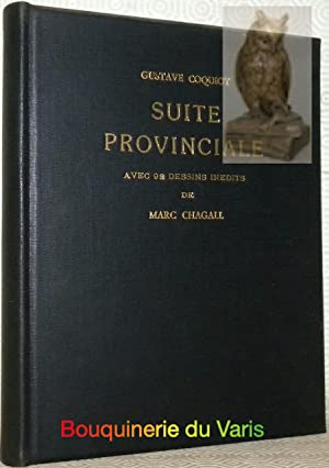 Suite provinciale avec 92 dessins inédits de: COQUIOT, Gustave.