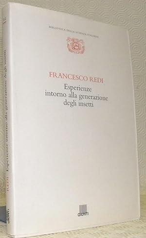 Esperienze intorno alla generazione degli insetti. Biblioteca: REDI, Francesco.