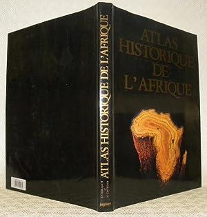Atlas historique de l'Afrique. Adaptation française publiée: AJAYI J.F. Ade.