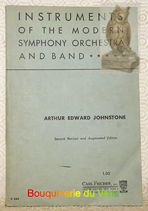 Instruments of the modern Symphony Orchestra and: JOHNSTONE, Arthur Edward.