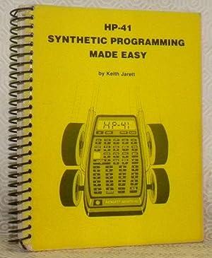 HP-41 Synthetic programming made easy.: JARETT, Keith.