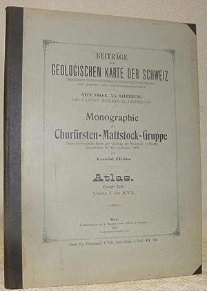 Monographie der Churfirsten-Mattstock-Gruppe. Atlas. Erster Teil. Tafeln: HEIM, Arnold.
