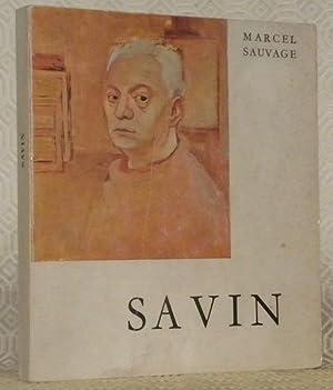 Maurice Savin et la renaissance contemporaine. Collection: SAUVAGE, Marcel.