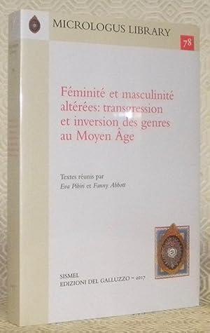 Féminité et masculinité altérées: transgression et inversion: PIBIRI, Eva (textes
