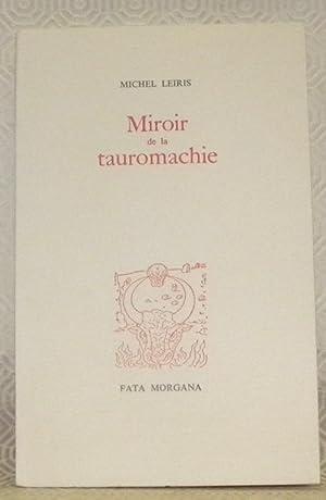 Miroir de la tauromachie. Illustrations André Masson.: LEIRIS, Michel.