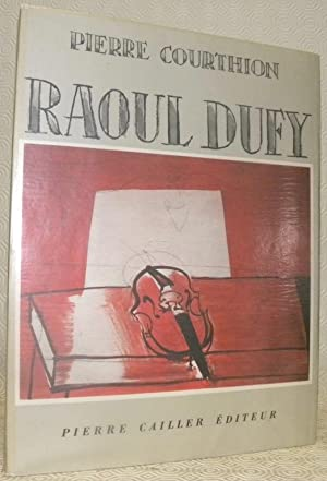 Raoul Dufy.: COURTHION, Pierre.