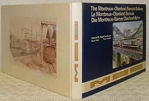 The Montreux-Oberland Bernois Railways. Le Montreux-Oberland Bernois.: PAGET-TOMLINSON, Edward W.