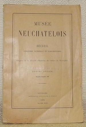 Musée neuchatelois. Recueil d?histoire nationale et d?archéologie.