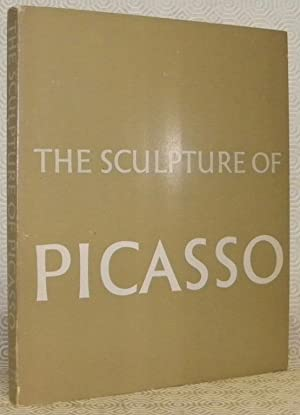 The Sculpture of Picasso. Chronology by Alicia: PENROSE, Roland.