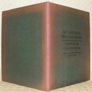 Le cantique des cantiques. Canticum canticorum. Historia