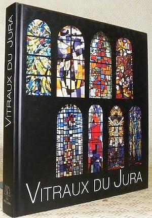 Vitraux du Jura. Cinquième édition éditée à