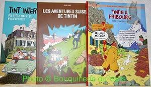 3 Volumes sur Tintin. 1. Tintin à: TORNARE, Alain-Jacques. -