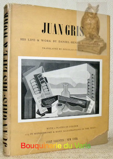 Juan Gris. His life and work.Translated by: KAHNWEILER, Daniel-Henry.