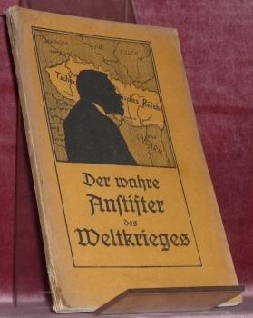 Dr. Karl Kramarsch der Anstifter des Weltkrieges.Auf: WICHTL, Friedrich.