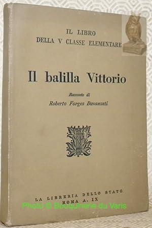 Il libro della V classe elementare. Il: DAVANZATTI, Roberto Forges.