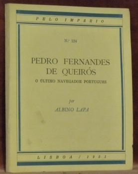 Pedro Fernandes de Queiros o ultimo portugues.Pelo: LAPA, Albino.