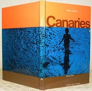 Canaries. Collection L?Atlas des Voyages. Photographies de Daniel Vittet.: LAMBERT, Gilles.