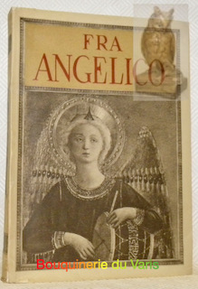 Fra Angelico. Avec 296 reproductions en phototypie,: MURATOFF, Paul.